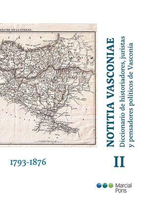 NOTITIA VASCONIAE. TOMO II. DICCIONARIO DE HISTORIADORES, JURISTAS Y PENSADORES POLÍTICOS DE VASCONIA