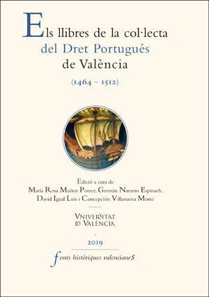 ELS LLIBRES DE LA COL·LECTA DEL DRET PORTUGUÉS DE VALÈNCIA (1464-1512)