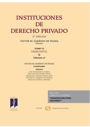 INSTITUCIONES DE DERECHO PRIVADO. TOMO VI MERCANTIL. VOLUMEN 3º