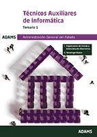 TECNICOS AUXILIARES DE INFORMATICA.TEMARIO I