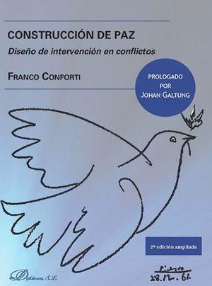 CONSTRUCCION DE PAZ. DISEÑO DE INTERVENCION EN CONFLICTOS