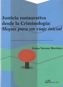 JUSTICIA RESTAURATIVA DESDE LA CRIMINOLOGÍA
