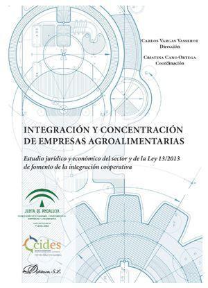 INTEGRACION Y CONCENTRACION DE EMPRESAS AGROALIMENTARIAS