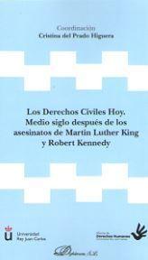 LOS DERECHOS CIVILES HOY. MEDIO SIGLO DESPUÉS DE LOS ASESINATOS DE MARTIN LUTHER