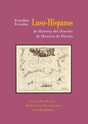 ESTUDIOS LUSO-HISPANOS DE HISTORIA DEL DERECHO