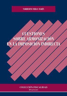 CUESTIONES SOBRE ARMONIZACIÓN EN LA IMPOSICIÓN INDIRECTA