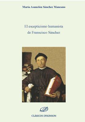 EL ESCEPTICISMO HUMANISTA DE FRANCISCO SÁNCHEZ