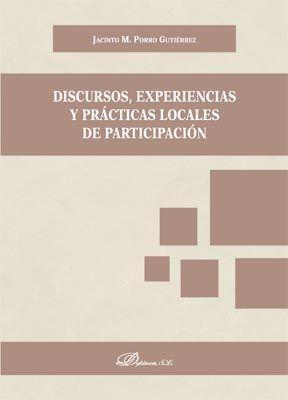 DISCURSOS, EXPERIENCIAS Y PRÁCTICAS LOCALES DE PARTICIPACIÓN