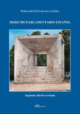 DERECHO PARLAMENTARIO ESPAÑOL
