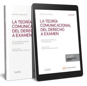 LA TEORÍA COMUNICACIONAL DEL DERECHO A EXAMEN