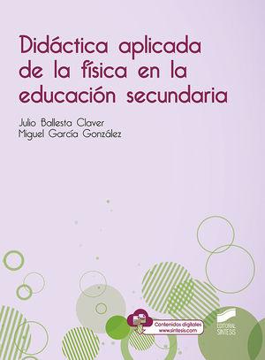 DIDACTICA APLICADA DE LA FÍSICA EN LA EDUCACIÓN SECUNDARIA