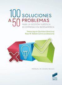 100 SOLUCIONES A 50 PROBLEMAS PARA LA GESTION TURISTICA DE EMPRES