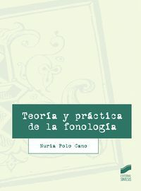 TEORIA Y PRACTICA DE LA FONOLOGIA