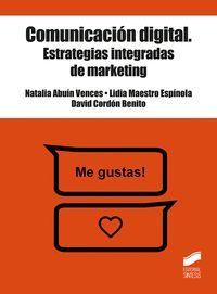 COMUNICACION DIGITAL. ESTRATEGIAS INTEGRADAS DE MARKETING