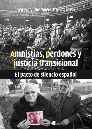 AMNISTÍAS, PERDONES Y JUSTICIA TRANSICIONAL