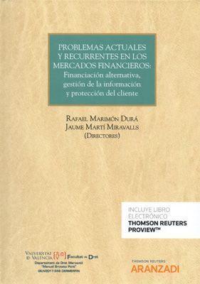 PROBLEMAS ACTUALES Y RECURRENTES EN LOS MERCADOS FINANCIEROS