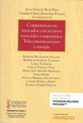 COMPETENCIA EN MERCADOS CON RECURSOS ESENCIALES COMPARTIDOS