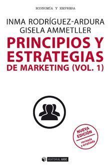 PRINCIPIOS Y ESTRATEGIAS DE MARKETING (VOL. I)