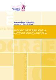 NUEVAS CLAVES JURÍDICAS DE LA ASISTENCIA RELIGIOSA EN ESPAÑA
