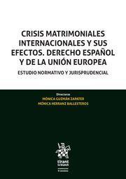 CRISIS MATRIMONIALES INTERNACIONALES Y SUS EFECTOS. DERECHO ESPAÑOL Y DE LA UNIÒN EUROPEA