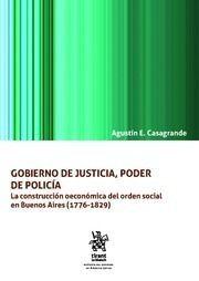 GOBIERNO DE JUSTICIA, PODER DE POLICÍA