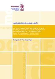 LA SUSTRACCIÓN INTERNACIONAL DE MENORES Y LA MEDIACIÓN