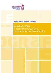 MINORÌA DE EDAD Y LIBERTAD RELIGIOSA EN EL ORDENAMIENTO JURÌDICO ESPAÑOL