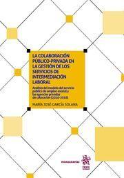LA COLABORACION PUBLICO PRIVADA EN LA GESTION DE LOS SERVICIOS INTERMEDIACION LA