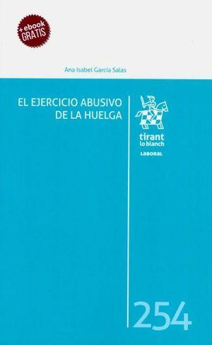 EL EJERCICIO ABUSIVO DE LA HUELGA