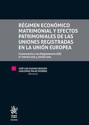 REGIMEN ECONOMICO MATRIMONIAL Y EFECTOS PATRIMONIALES DE LAS UNIONES REGISTRADAS EN LA UNION EUROPEA