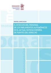 EL ESTATUTO DEL PERSONAL DE LOS PARLAMENTARIOS AUTONOMICOS ACTUAL SISTEMA ESPAÑO