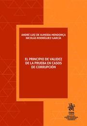 EL PRINCIPIO DE VALIDEZ DE LA PRUEBA EN CASOS DE CORRUPCIÓN