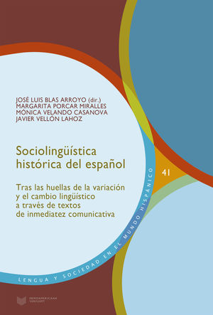 SOCIOLINGÜÍSTICA HISTÓRICA DEL ESPAÑOL