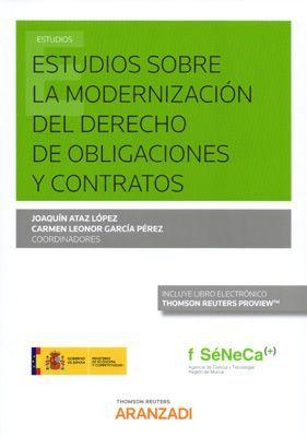 ESTUDIOS SOBRE LA MODERNIZACIÓN DEL DERECHO DE OBLIGACIONES Y CONTRATOS