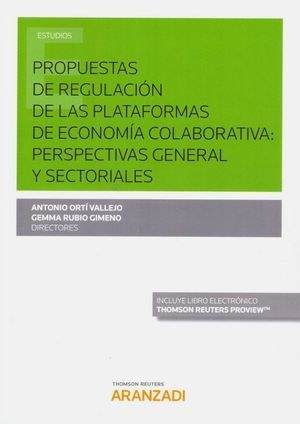 PROPUESTAS DE REGULACIÓN DE LAS PLATAFORMAS DE ECONOMÍA COLABORATIVA: PERSPECTIVAS GENERAL Y SECTORIALES