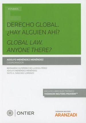 DERECHO GLOBAL: ¿HAY ALGUIEN AHI?