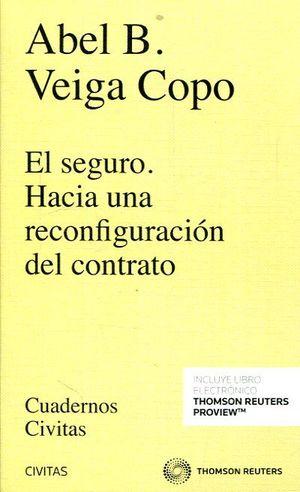 EL SEGURO. HACIA UNA RECONFIGURACION DEL CONTRATO