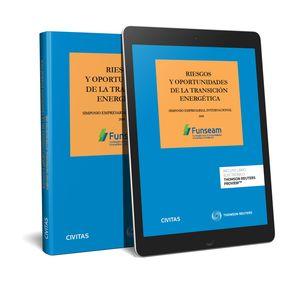 RIESGOS Y OPORTUNIDADES DE LA TRANSICIÓN ENERGÉTICA (PAPEL + E-BOOK)