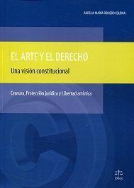 EL ARTE Y EL DERECHO: UNA VISION CONSTITUCIONAL