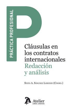 CLAUSULAS EN LOS CONTRATOS INTERNACIONALES. REDACCION Y