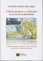 CIENCIA, PROGRESO Y CIVILIZACIÓN EN LA ERA DE LA GLOBALIZACIÓN