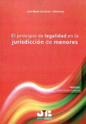 EL PRINCIPIO DE LEGALIDAD EN LA JURISDICCION DE MENORES