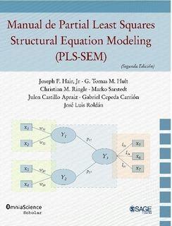 MANUAL DE PARTIAL LEAST SQUARES STRUCTURAL EQUATION MODELING (PLS-SEM)