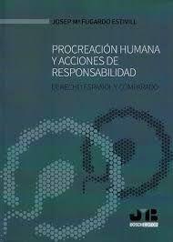 PROCREACION HUMANA Y ACCIONES DE RESPONSABILIDAD