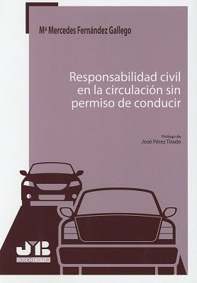 RESPONSABILIDAD CIVIL EN LA CIRCULACION SIN PERMISO DE CONDUCIR