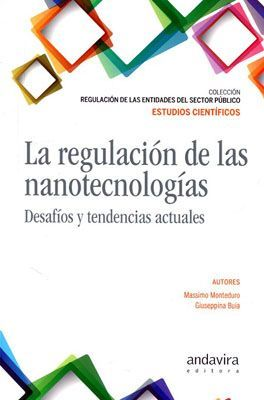 REGULACIÓN DE LAS NANOTECNOLOGÍAS