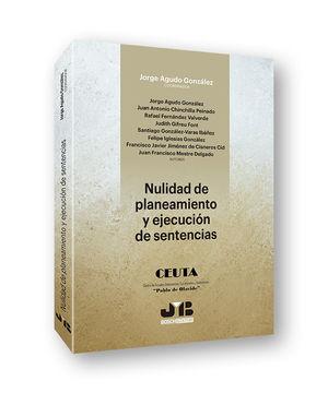 NULIDAD DE PLANEAMIENTO Y EJECUCION DE SENTENCIAS