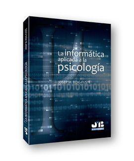 LA INFORMATICA APLICADA A LA PSICOLOGIA
