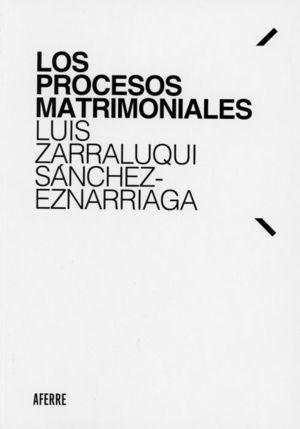 LOS PROCESOS MATRIMONIALES