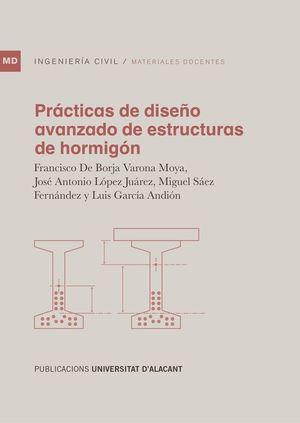 PRÁCTICAS DE DISEÑO AVANZADO DE ESTRUCTURAS DE HORMIGÓN